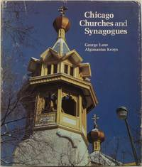 Chicago Churches and Synagogues: An Architectural Pilgrimage