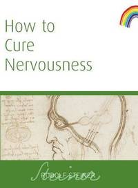 image of How to Cure Nervousness