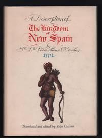 image of A description of the Kingdom of New Spain by Sr. Don Pedro Alonso O'Crouley 1774, translated and edited by Seán Galvin [Idea comprendiosa del reyno de Nueva España]