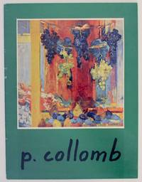 P. Collomb: Recent Paintings - Watercolors - Drawings