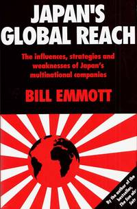 Japan's Global Reach: The Influences, Strategies and Weaknesses of Japan's Multinational Companies.