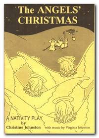image of Angel's Christmas A Nativity Play with Music by Virginia Johnston