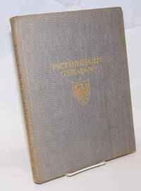 Picturesque Germany, Architecture and Landscape. Prefatory note by Gerhart Hauptmann