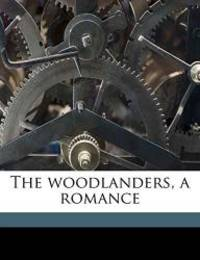 image of The woodlanders, a romance