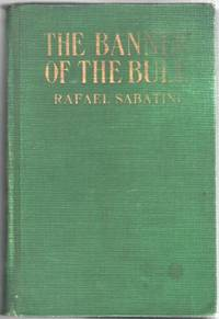 The Banner of the Bull: Three Episodes in the Career of Cesare Borgia