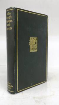 John Long's Voyages and Travels in the Years 1768-1788