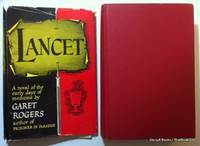 Lancet by Garet Rogers - Hardcover - 1956 - from ThatBookGuy and Biblio.com