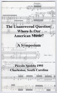 image of The Unanswered Question: Where is Our American Music? - A Symposium