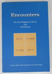 Encounters: The New Religions of Korea and Christianity