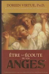 Être à l'écoute de vos anges (French Edition)