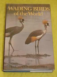 Wading Birds of the World
