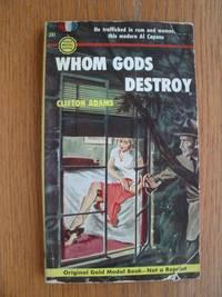 image of Whom Gods Destroy # 291