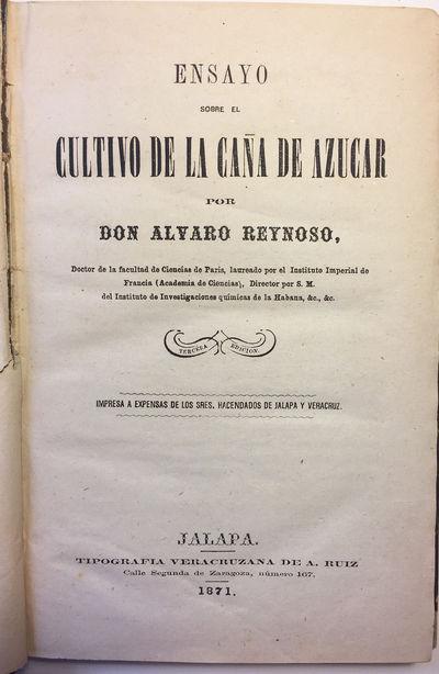 Jalapa : Tipografia Veracruzana de A. Ruiz, 1871. Tercera edicion. Quarter navy calf over speckled b...