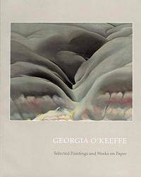 image of Georgia O'Keeffe: Selected Paintings and Works on Paper (Gerald Peters Gallery)