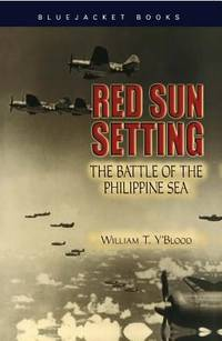 Red Sun Setting : The Battle of the Philippine Sea