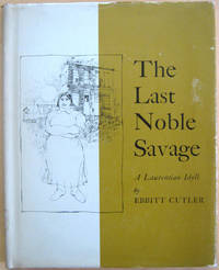 The Last Noble Savage: A Lauretian Idyll