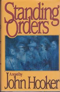 Standing Orders: A Novel