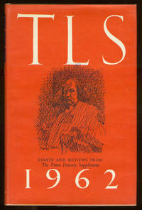 T.L.S. 1962: Essays and Reviews from The Times Literary Supplement