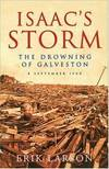 image of Isaac's Storm: The Drowning of Galveston