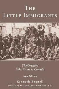 image of The Little Immigrants : The Orphans Who Came to Canada