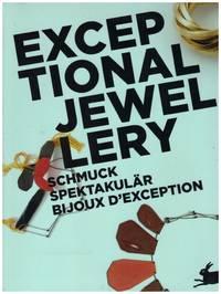 image of EXCEPTIONAL JEWELLERY, Schmuck Spektakular, BIJOUX D'EXCEPTION