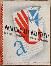 PRINTING ART QUARTERLY AND 1937 EXHIBITION OF DESIGN IN PRINTING