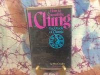 How to Consult the I Ching: