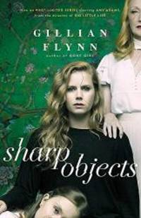 image of Sharp Objects: Soon to be an HBO & Sky Atlantic Limited Series starring Amy Adams