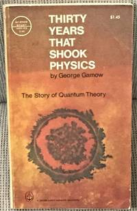 image of Thirty Years that Shook Physics, The Story of Quantum Theory