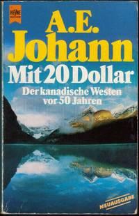 Mit 20 Dollar - Der Kanadische Westen vor 50 Jahren