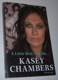 A LITTLE BIRD TOLD ME . . .  (Signed Copy)