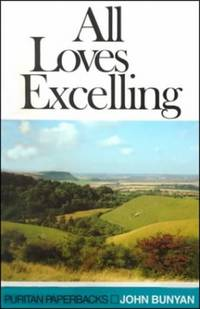 image of All Loves Excelling (Puritan Paperbacks)