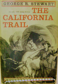 The California Trail:  An Epic with Many Heroes