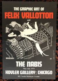 THE GRAPHIC ART OF FELIX VALLOTTON AND THE NABIS. (Original Poster)