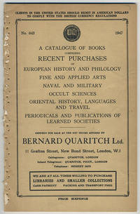 A catalogue of books comprising recent purchases of European history and philology, fine and applied arts, naval and military, occult sciences, oriental history, languages and travel, periodicals and publications of learned societies.