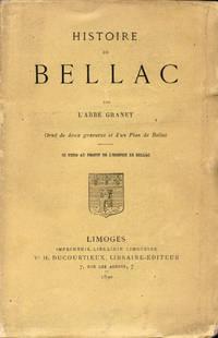 Histoire de Bellac. Orné de deux gravures et d'un plan de Bellac.