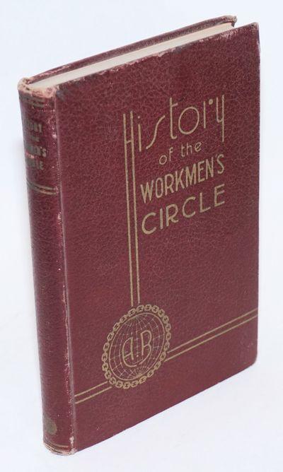 New York: The Workmen's Circle, 1936. 246p., illus., first edition, edges a bit worn, corners bumped...