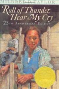 Roll of Thunder, Hear My Cry: Anniversary Edition by Mildred D. Taylor - 2001-07-06