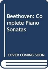 image of Beethoven: Complete Piano Sonatas, Vol. 1, Sonatas 1-17 (English, Spanish, Italian, German and French Edition)