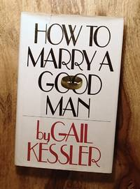 image of HOW TO MARRY A GOOD MAN