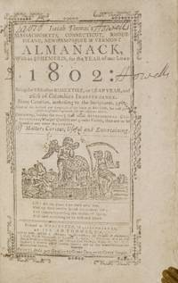 Almanack with an Ephemeris for the Year of Our Lord 1802