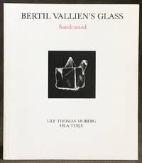 Bertil Vallien's Glass: Sandcasted