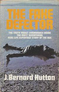 The Fake Defector.  The Truth About Commander Crabb.  The Most Sensational Real-Life Espionage Story of the Age