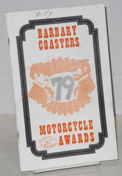 San Francisco: The Barbary Coasters Motorcycle Club, 1979. Magazine. 5.5x8.5 inches, photos, illustr...