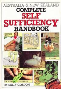 Australia & New Zealand Complete Self Sufficiency Handbook