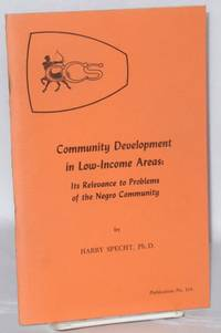 Community development in low-income areas: its relevance to problems of the Negro community