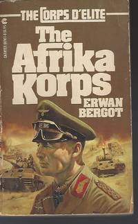 The Afrika Korps (Corps d'Elite Ser.)