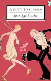Jazz Age Stories by F. Scott Fitzgerald - Paperback - 1998 - from ThriftBooks and Biblio.com