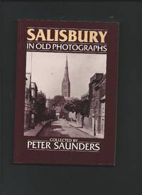 Salisbury In Old Photographs