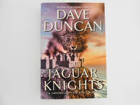 The Jaguar Knights: A Chronicle of the King's Blades (signed)